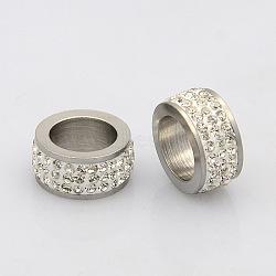 304 perles de colonne en acier inoxydable, avec argile polymère strass, couleur inoxydable, cristal, 13x6mm, Trou: 8.5mm(RB-N029-01C)