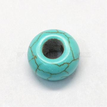 Synthetic Turquoise European Beads, Large Hole Beads, Dyed, Rondelle, Turquoise, 13~14x8~8.5mm, Hole: 5~6mm(TURQ-S283-34A)